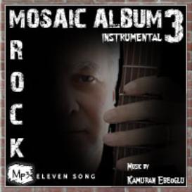 mosaic album 3 rock instrumental by kamuran ebeoglu