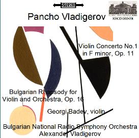vladigerov: violin concerto no. 1/bulgarian rhapsody