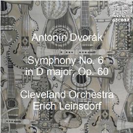 dvorák: symphony no. 6 in d, op. 60 - cleveland orchestra/erich leinsdorf
