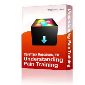 Understanding Pain Training Packet | Other Files | Documents and Forms