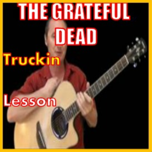 learn to play truckin by the grateful dead