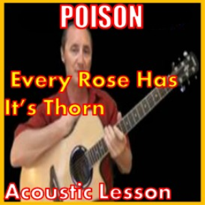 learn to play every rose has its thorn by poison