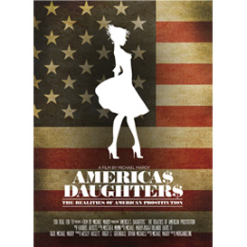 america's daughters = the realities of prostitution in america