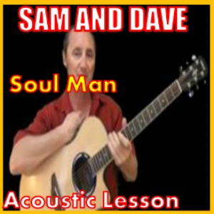 learn to play soul man by sam and dave