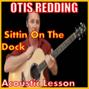 Learn to play Sittin On The Dock by Otis Redding | Movies and Videos | Educational