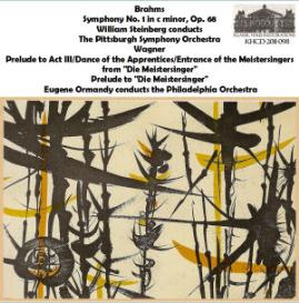 brahms: symphony no. 1 - pso/steinberg; wagner: die meistersinger excerpts - po/ormandy