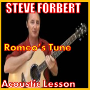 learn romeos tune by steve forbert