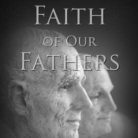 faith of our fathers mp3
