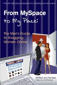 from myspace to my place the mens guide to snagging women online