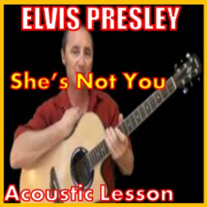 Learn to play Shes Not You By Elvis Presley | Movies and Videos | Educational