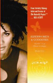 superwomen & goddesses: workin' your power & magic book one by akua auset