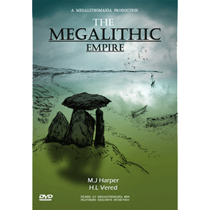 mick harper - the megalithic empire - megalithomania 2013