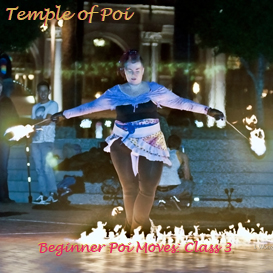 poi fire dancing lesson: beginner moves class 3 review