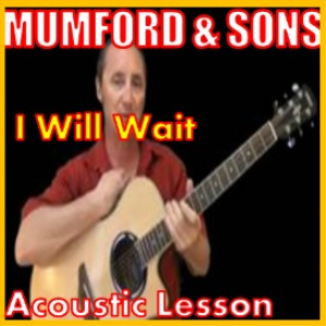 learn to play i will wait by mumford and sons
