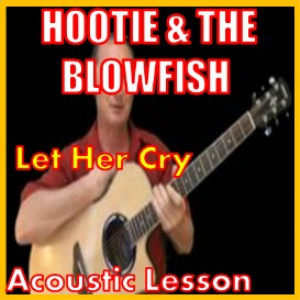 learn to play let her cry by hootie and the blowfish
