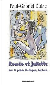 roméo et juliette sur le piton érotique, turlure, par paul-gabriel dulac