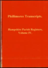 hampshire parish registers, volume iv