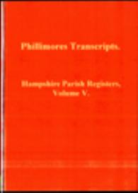 hampshire parish registers, volume v.
