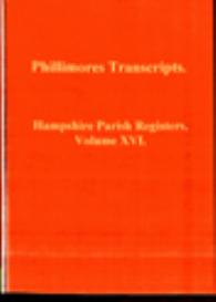hampshire parish registers, volume xvi.