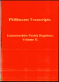 leicestershireshire parish registers, volume ii