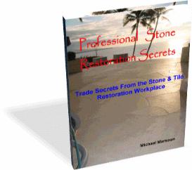 professional stone restoration secrets,  2013 edition