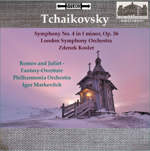 tchaikovsky: sym. no. 4/romeo & juliet - lso/kosler - po/markevitch