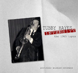 tubby hayes intensity