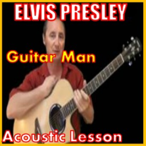 Learn to play Guitar Man by Elvis Presley | Movies and Videos | Educational