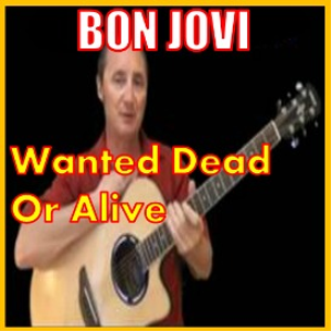 learn to play wanted dead or alive by bon jovi