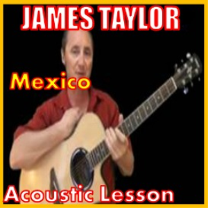 learn to play mexico by james taylor