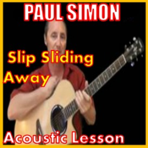 learn slip sliding away by paul simon