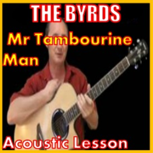 learn to play mr tambourine man by the byrds