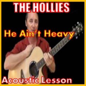 learn to play he aint heavy by the hollies