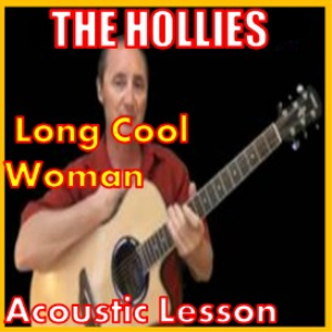 Learn to play Long Cool Woman by The Hollies | Movies and Videos | Educational