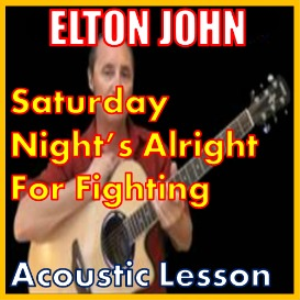 learn to play saturday nights alright for fighting by elton john