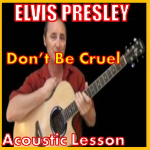 learn to play dont be cruel by elvis presley