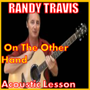 learn to play on the other hand by randy travis