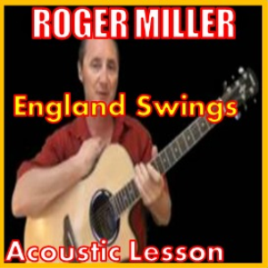 learn to play england swings by roger miller