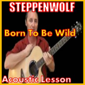 Learn to play Born To Be Wild by Steppenwolf | Movies and Videos | Educational