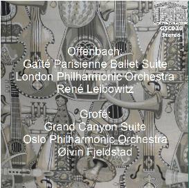 offenbach: gaîté parisienne ballet suite - london philharmonic orchestra/rené leibowitz; grofé: grand canyon suite - oslo philharmonic orchestra/øivin fjeldstad