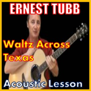 learn to play waltz across texas by ernest tubb