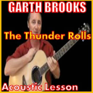 learn to play the thunder rolls by garth brooks