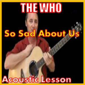 Learn to play So Sad About Us by The Who | Movies and Videos | Educational
