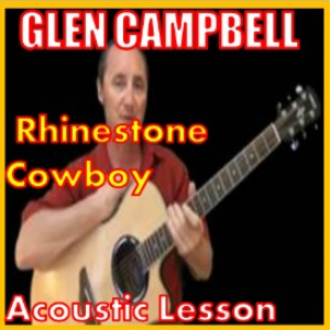 Learn to play Rhinestone Cowboy by Glen Campbell | Movies and Videos | Educational