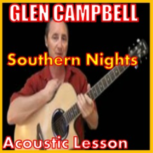 learn to play southern nights by glen campbell