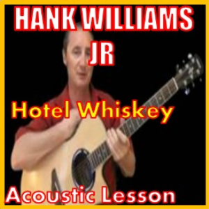 learn to play hotel whiskey by hank williams jr