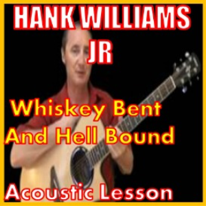 learn to play whiskey bent and hell bound by hank williams jr