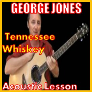 learn to play tennessee whiskey by george jones