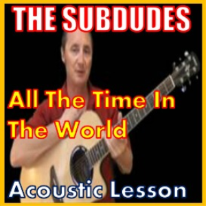 learn to play all the time in the world by the subdudes