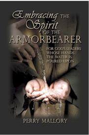 embracing the spirit of the armorbearer - for leaders